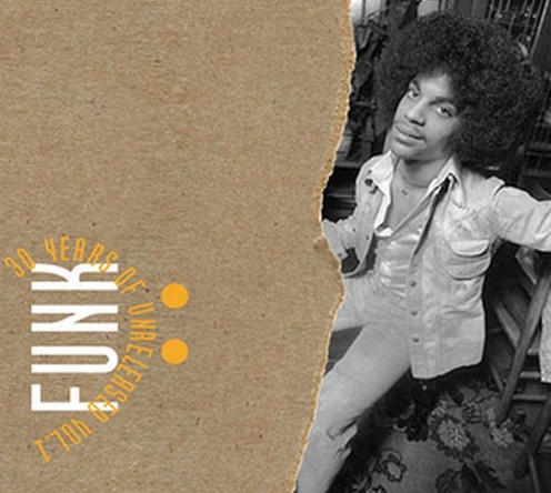 PRINCE -  30 Years of unreleased FUNK Vol. 1